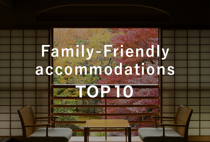 Top 10 Family-Friendly